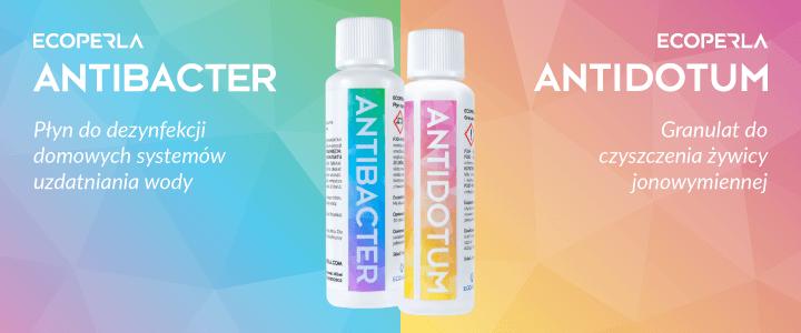 Ecoperla Antibacter i Ecoperla Antidotum - szybki sposób na konserwację filtra wody